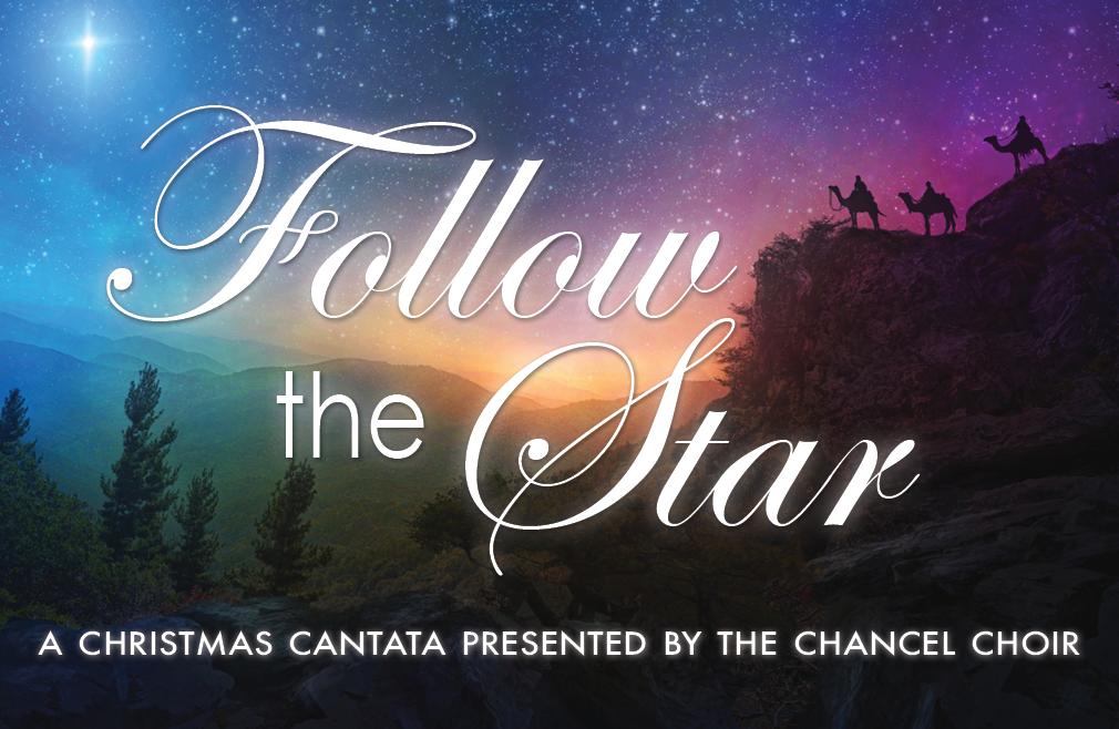 Follow the Star Christmas Cantata