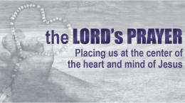 The Lord's Prayer: Thy Kingdom Come